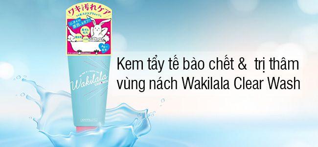 kem-tay-te-bao-chet-tri-tham-nach-wakilala-clear-wash